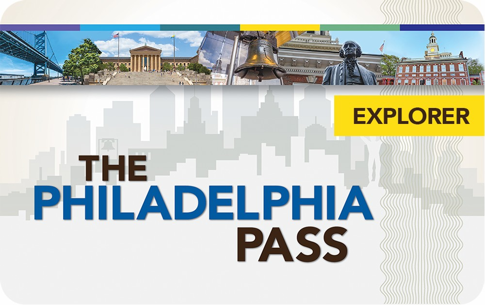 Philadelphia Explorer Pass